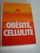 Obésité, cellulite ( France Loisirs)
