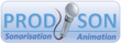 Prodison: sonorisation - animation - DJ