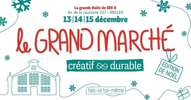 Marchés de Noël Le Grand Marché Noël Durable & Créatif