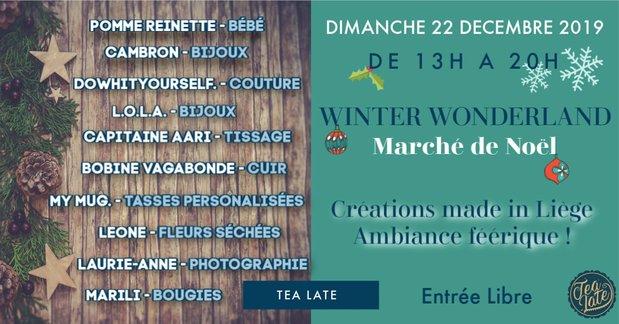 Marchés de Noël Winter Wonderland ! Tea Late