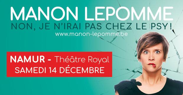 Spectacles Manon Lepomme:  Non, n irai chez psy !