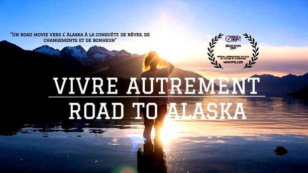 Spectacles Projection « Vivre Autrement, Road Alaska »