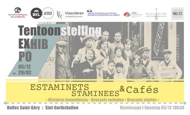 Expositions Estaminets - Staminees & Cafés, Brussels stories