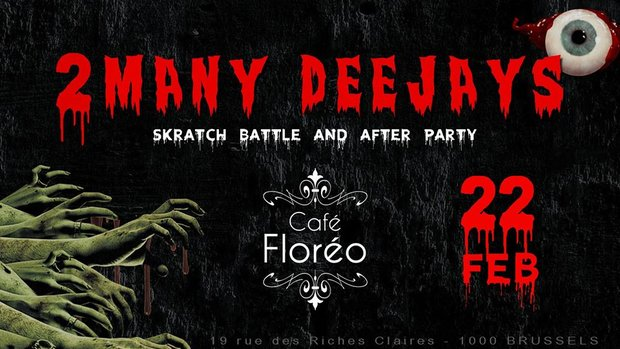 Soirées 2 Many Deejays - Scratch Battle & After Party