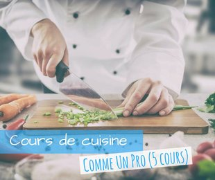 Stages,cours Cours cuisine  Comme Pro  (Cycle 5 cours)