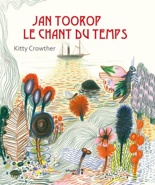 Expositions Exposition  jan Toorop : chant temps  Kitty Crowther