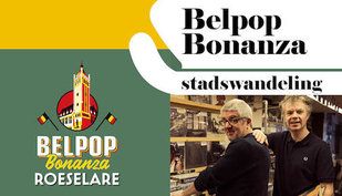 Ontspanning Belpop Bonanza Stadswandeling