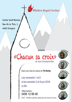 Spectacles Le Théâtre Royal Caritas présente Chacun Croix Jean-Christophe Barc