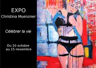 Expositions Vernissage Expo Peinture – Christina Muenzner :  célébrer vie !