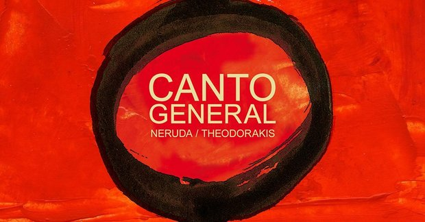 Voorstellingen Canto general  Neruda/Theodorakis