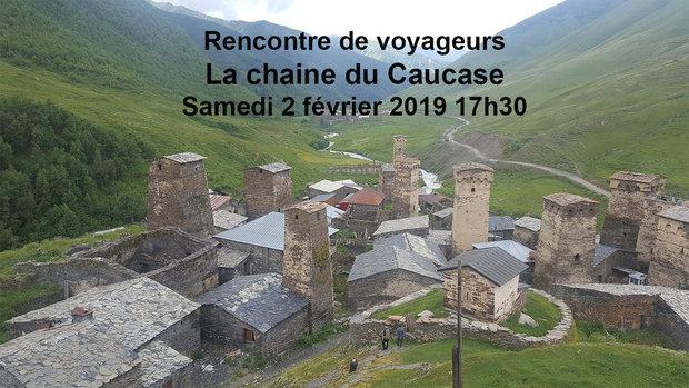 Conférences Rencontre voyageurs : chaine Caucase