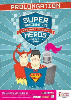 Expositions  Super Marionnettes - L expo dont es super héros - Prolongation