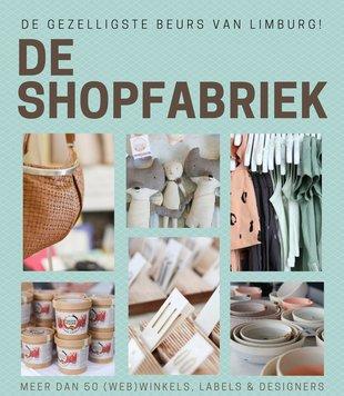 Ontspanning De Shopfabriek - gezelligste beurs Limburg