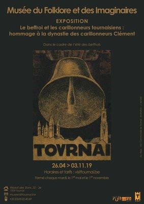 Expositions Le beffroi les carillonneurs tournaisiens : hommage à dynastie Clément