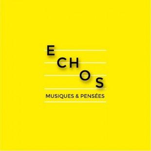Spectacles Echos - Musique & Pensées