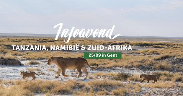 Voorstellingen Infoavond Tanzania, Zuid-Afrika Namibië je eigen gezelschap Gent