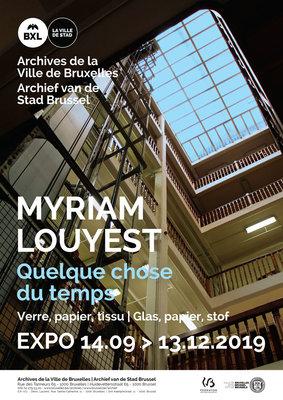 Expositions Myriam Louyest - Quelque chose temps