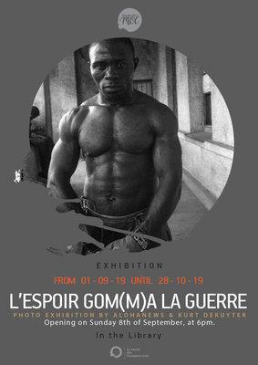 Expositions L'espoir Gom(m)a guerre (Congo)