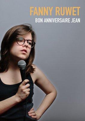 Spectacles Fanny Ruwet : anniversaire Jean