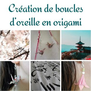 Stages,cours Création boucles d'oreille origami