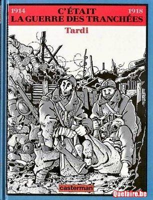 WWI - Tardi  C'était la guerre des tranchées (eo...