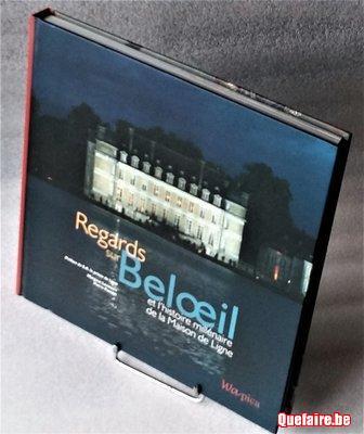 Regards sur Belœil ~ Maison de Ligne ~ éd. Wapica...